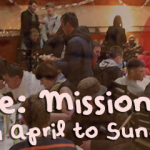 True Love: Mission Week. Sunday 26th April to Sunday 3rd May.